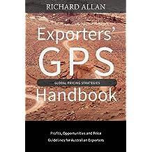 Exporter's GPS Global Pricing Strategies: Australian User's Handbook (Interactive Finance) (English Edition)