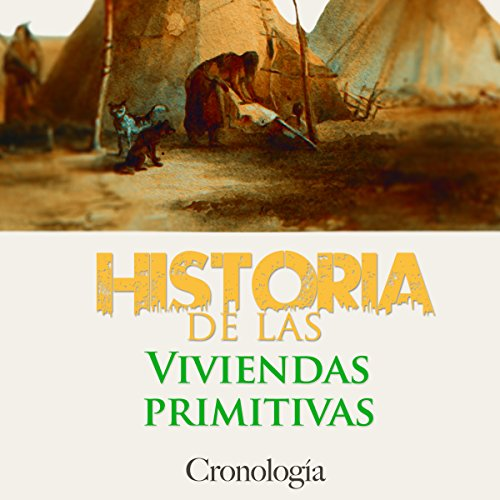 Historia de las viviendas primitivas [History of Primitive Dwellings]  Audiolibri