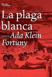 La plaga blanca (Catalan Edition)