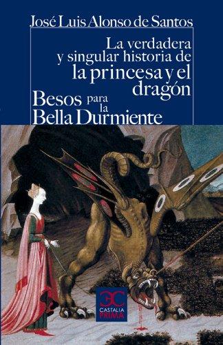 La verdadera y singular historia de la princesa y el