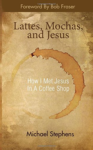Lattes, Mochas, and Jesus