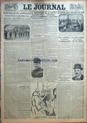JOURNAL (LE) [No 11107] du 16/03/1923 - LE DERNIER-NE DES PARLEMENTS - ANGORA - LA REVANCHE CARPENTIER- SIKI - BOXE - M. VALERA - LA PROPRIETE SCIENTIFIQUE DEVANT LE CONSEIL MUNICIPAL - LE SUPREME ADIEU A NOS MORTS DE BUER - UNE SEDITION AU DAHOMEY A ETE METRISEE - LES FRONTIERES ORIENTALES DE LA POLOGNE SONT ENFIN DELIMITEES - DESSIN DE P. FALKE - LE PRIX DU PAIN - LES CONTRE-PROPOSITIONS TURQUES - D'ANNUNZIO ACHETERAIT UNE VILLA DU KAISER