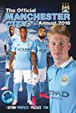 The Official Manchester City FC Annual 2016 (Annuals 2016)