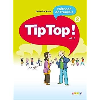 Tip Top ! niv.2 - Livre élève