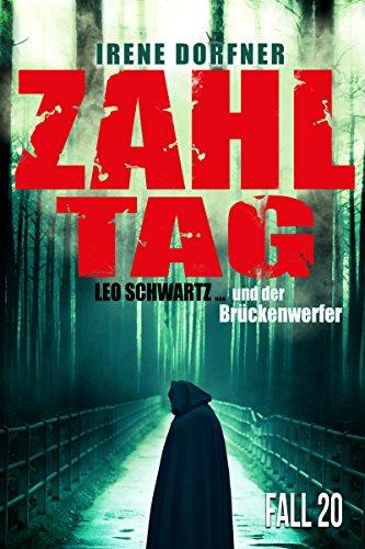 Zahltag: Leo Schwartz ... und der Brückenwerfer