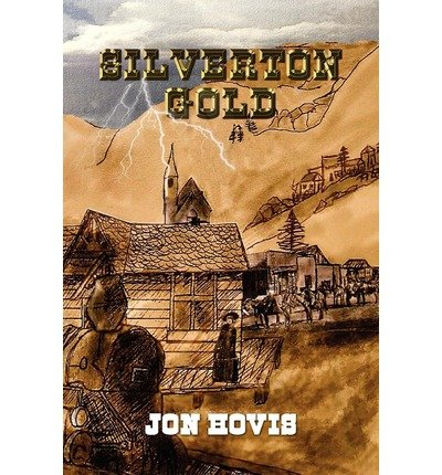 by-hovis-jon-author-silverton-gold-oct-2010-paperback-
