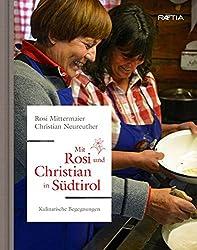 Mit Rosi und Christian in Südtirol: Kulinarische Begegnungen