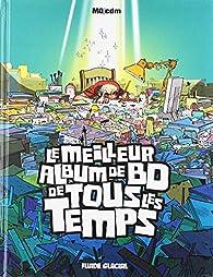 Le meilleur album de BD de tous les temps par  Mo/CDM