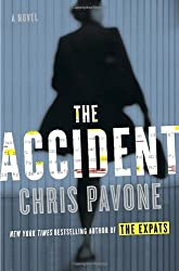 The Accident by Chris Pavone (2014-03-11)