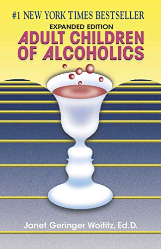 Adult Children of Alcoholics: Expanded Edition (English Edition)