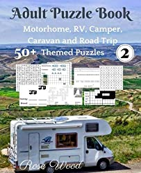 Adult Puzzle Book 2: 50+ Motorhome, RV, Camper, Caravan and Road Trip Themed Puz