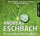 Eine unberührte Welt: Eschbach, Eine unberührte Welt.                                                              .
