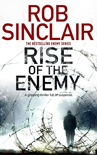 Rise of the Enemy by Rob Sinclair