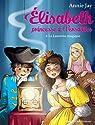 Elisabeth, Princesse à versailles, tome 8 : La lanterne magique par Jay