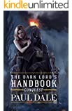 The Dark Lord's Handbook: Conquest