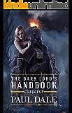 The Dark Lord's Handbook: Conquest
