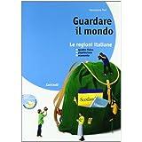Guardare il mondo. Con regioni italiane. Con espansione online. Per la Scuola media: 1