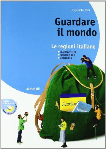Guardare il mondo. Con regioni italiane. Per la Scuola media. Con espansione online: 1