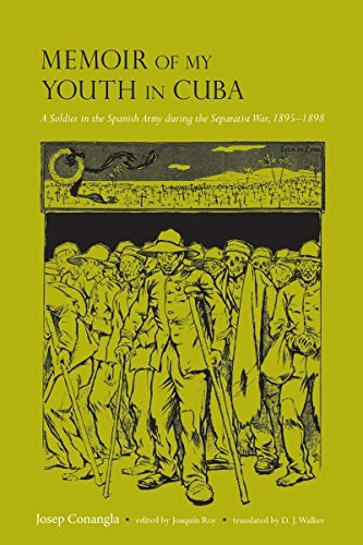 memoir-of-my-youth-in-cuba-a-soldier-in-the-spanish-army-during-the-separatist-war-1895-1898-atlanti