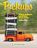 Pickups, Windings and Magnets: And the Guitar Became Electric