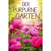 Der Purpurne Garten - Liebesroman