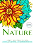 NATURE Adult Coloring Book: Animals,...