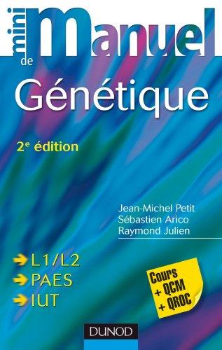 Mini Manuel de Génétique - 2ème édition - Cours, exercices, QCM et QROC par Jean-Michel Petit