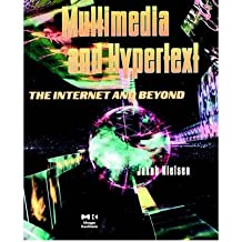 [ MULTIMEDIA AND HYPERTEXT: THE INTERNET AND BEYOND[ MULTIMEDIA AND HYPERTEXT: THE INTERNET AND BEYOND ] BY NIELSEN, JAKOB ( AUTHOR )MAR-13-1995 PAPERBACK ] Multimedia and Hypertext: The Internet and Beyond[ MULTIMEDIA AND HYPERTEXT: THE INTERNET AND BEYOND ] By Nielsen, Jakob ( Author )Mar-13-1995 Paperback By Nielsen, Jakob ( Author ) Mar-1995 [ Paperback ]
