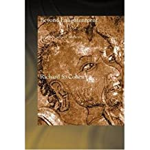 [(Beyond Enlightenment : Buddhism, Religion, Modernity)] [By (author) Richard Cohen] published on (April, 2009)