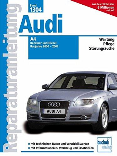 Preisvergleich Produktbild Audi A4 - Baujahre 2000-2007  Benziner/Diesel (Reparaturanleitungen)