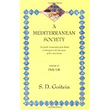 A Mediterranean Society: The Jewish Communities of the Arab World as Portrayed in the Documents of the Cairo Geniza