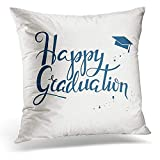 Decorative Pillow Cover Lettering Happy Graduation for High School College Prints Typographic Inscription Calligraphic Design Throw Pillow Case Square Home Decor Pillowcase 18x18 Inches/45x45cmes