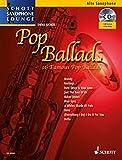 Pop Ballads: 16 Famous Pop Ballads for Alto Saxophone