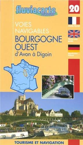 Fluviacarte 20 Bourgogne Ouest: Nautischer Führer von Avon bis Digoin par Patrick Join-Lambert, Philippe Devisme