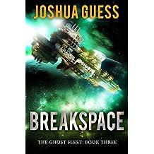 Breakspace (The Ghost Fleet Book 3)