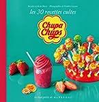 Chupa chups, les 30 recettes culte