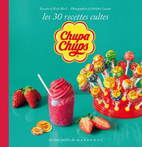chupa-chups-les-30-recettes-culte
