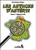 Les astuces d'Astérix - Tome 1, volumes I à XII