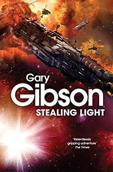 Stealing Light (Shoal Sequence Book 1) by [Gibson, Gary]
