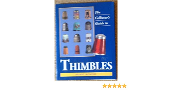 Collectors Guides Thimbles: Collectors/' Guide by MCCONNEL B Paperback Book