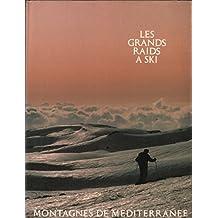 Montagnes de la Méditerranée (Les Grands raids à ski)