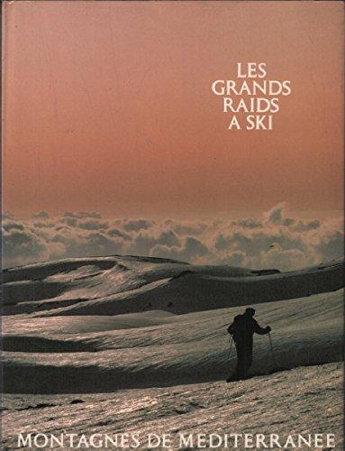Montagnes de la Méditerranée (Les Grands raids à ski) par Michel Parmentier (Relié)