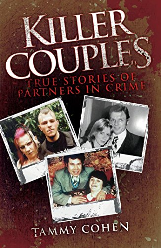 Stories of Partners in Crime, Including Fred West & Rose West (English Edition) ()
