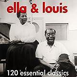 Ella & Louis - 120 Essential Classics