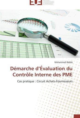 Démarche d'Évaluation du Contrôle Interne des PME: Cas pratique : Circuit Achats-Fournisseurs (Omn.Univ.Europ.)