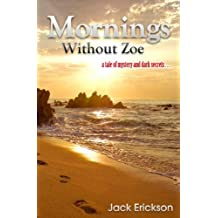 Mornings Without Zoe (English Edition)