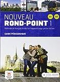 Nouveau Rond-Point/Guide pédagogique + CD-ROM (A1-A2)