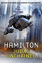 Judas Unchained by Peter F. Hamilton (2010-08-01)