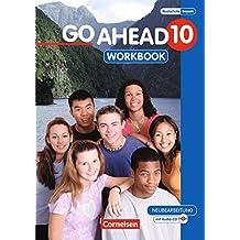 Go Ahead - Ausgabe für die sechsstufige Realschule in Bayern: 10. Jahrgangsstufe - Workbook mit CD (Go Ahead / Sechsstufige Realschule in Bayern)