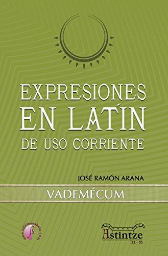 Expresiones en latín de uso corriente: Vademecum (Ensayo) eBook ...